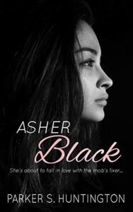 Kindle Review - Asher Black, a Fake Fiancee Mafia Romance Novel