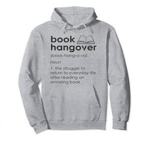 perfect gift for book lovers - Book Hangover Hoodie